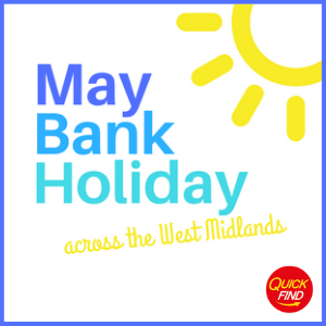 May Half Term Activities West Midlands 2019