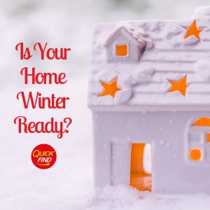 Is Your Home Winter Ready? - Preparing Your Home For The Cold Weather