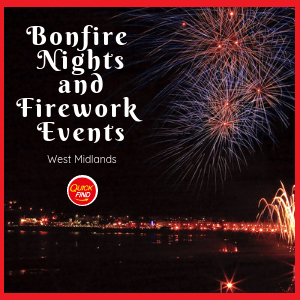 Bonfire Nights and Firework Events West Midlands
