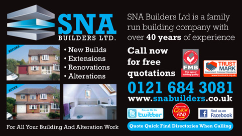 SNA Builders Ltd are a Quick Find directories local trusted trader in Birmingham, West Midlands