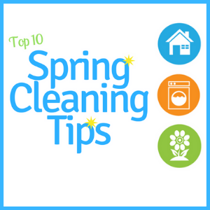Our Top 10 Spring Cleaning Tips