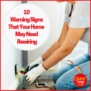 10 Warning Signs That Your Home May Need Rewiring