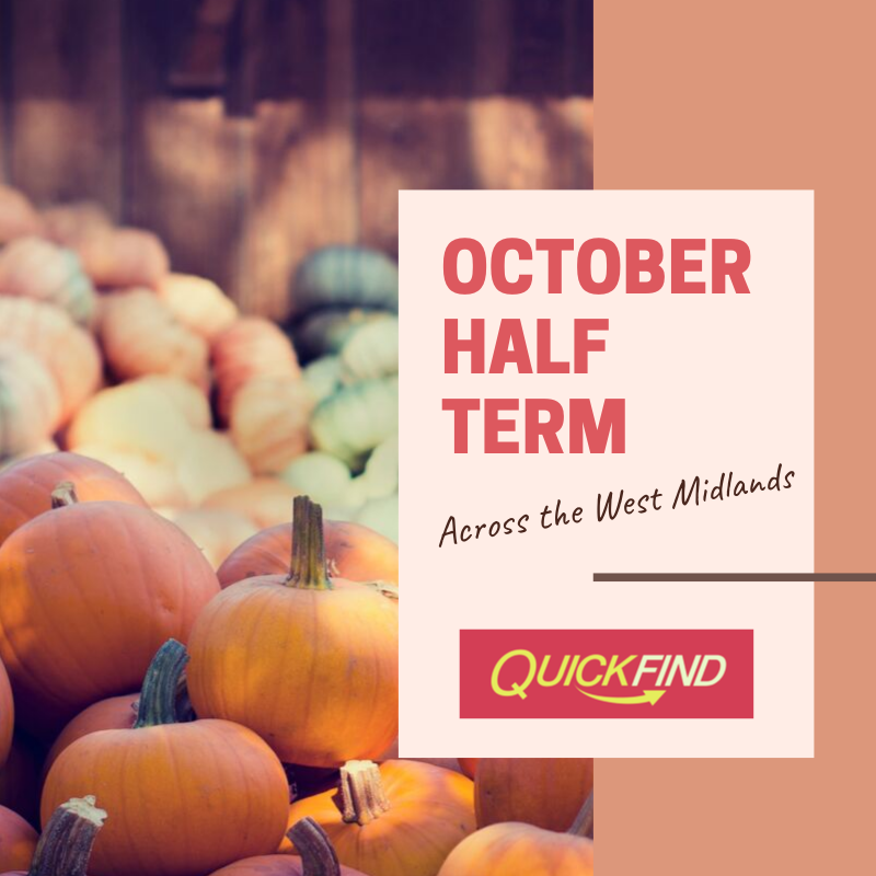 October Half Term in the West Midlands